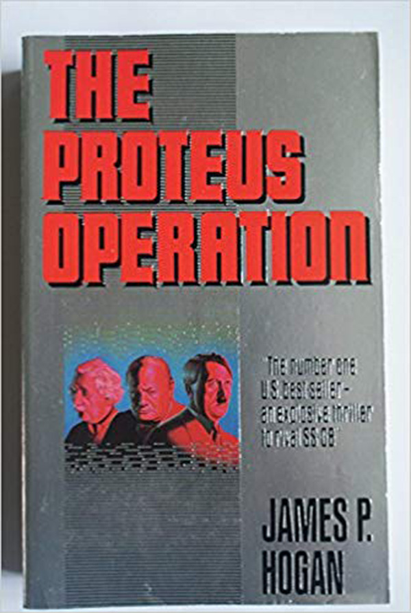The Proteus Operation by James P. Hogan
